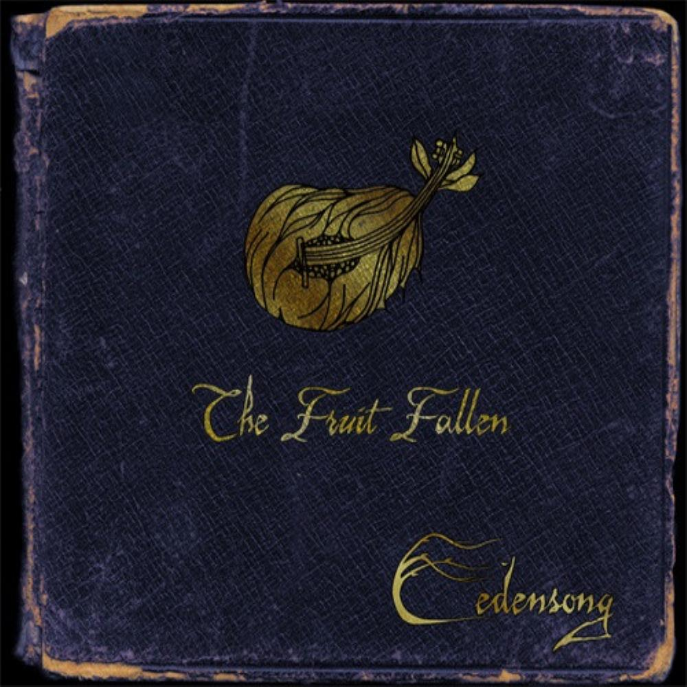The Fruit Fallen by EDENSONG album cover