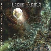Le Grand Guignol - The Great Maddening CD (album) cover