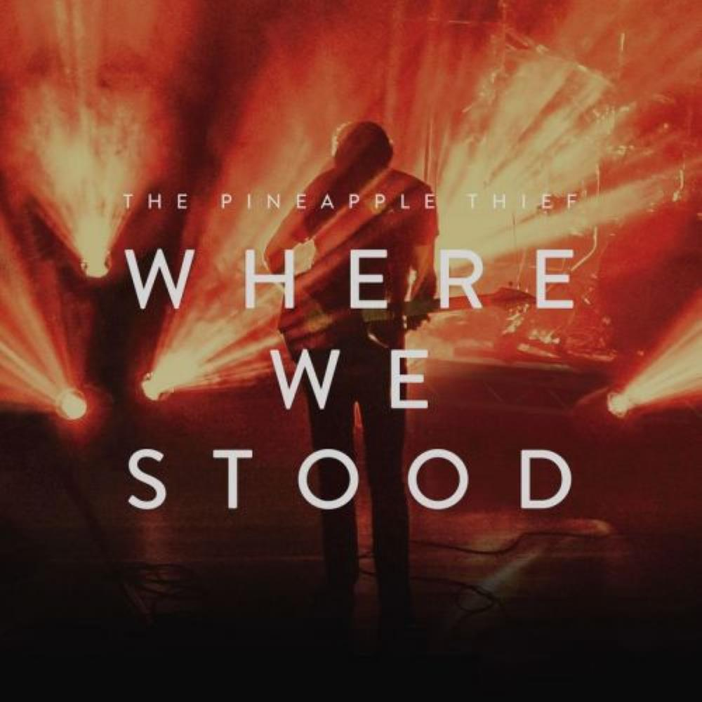 The Pineapple Thief - Where We Stood CD (album) cover