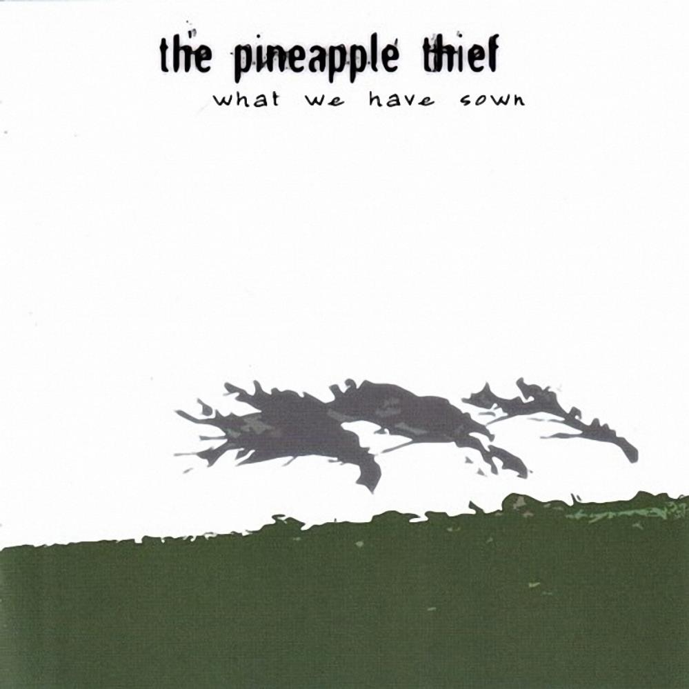 Pineapple Thief - What We Have Sown CD (album) cover
