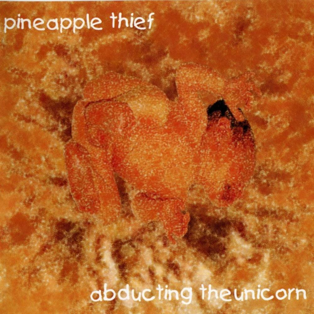 The Pineapple Thief - Abducting The Unicorn [Aka: Abducted At Birth] CD (album) cover