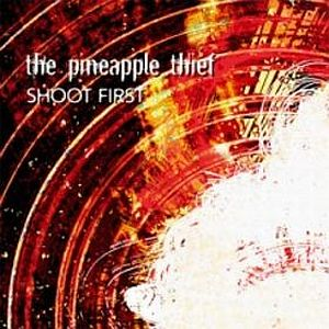 Pineapple Thief Shoot first album cover