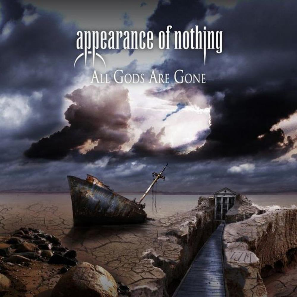 Appearance Of Nothing All Gods Are Gone album cover