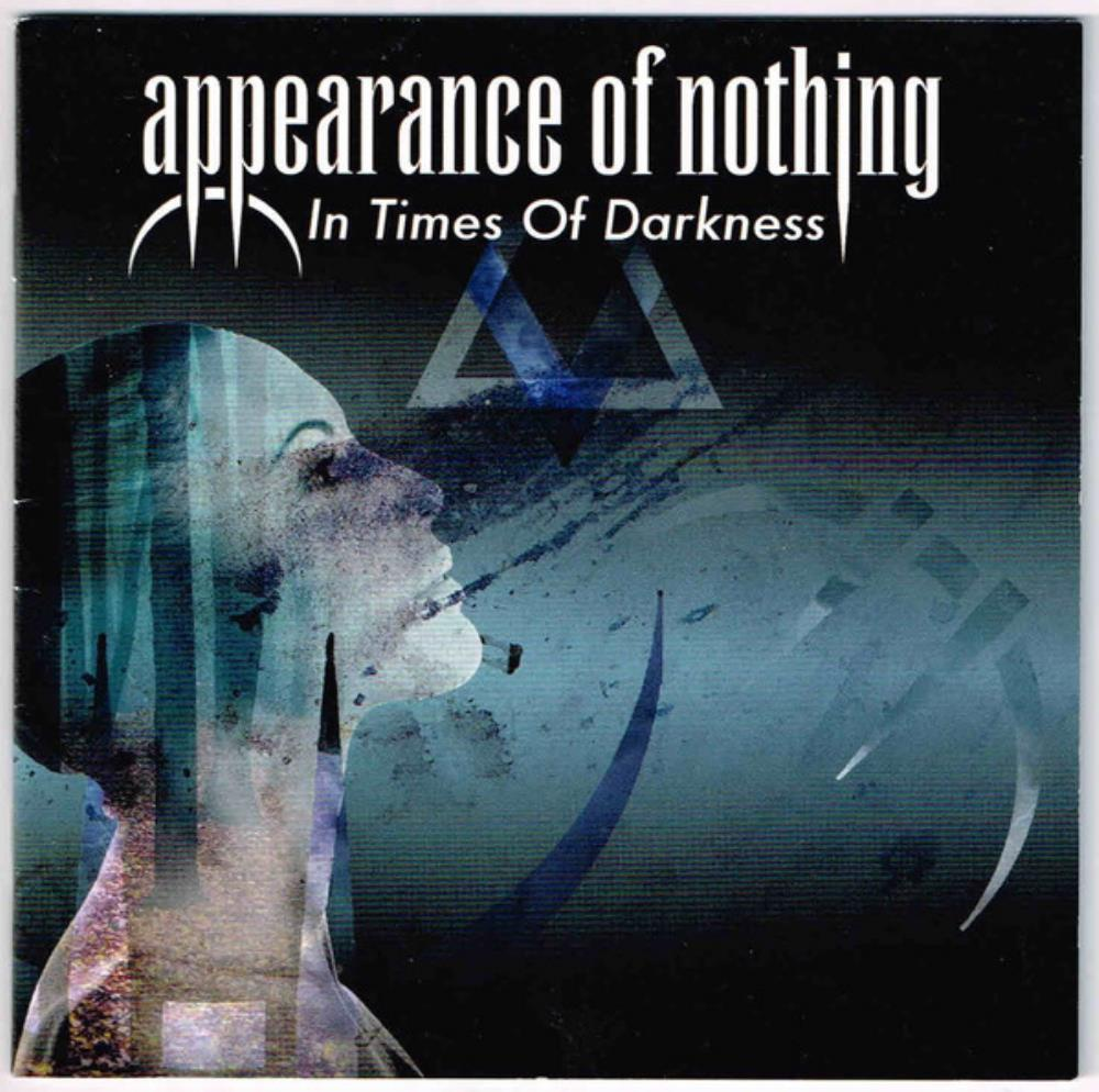 In Times Of Darkness by APPEARANCE OF NOTHING album cover