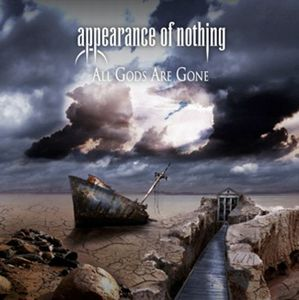 Appearance of Nothing - All Gods Are Gone CD (album) cover