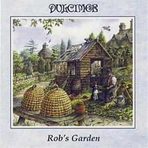 Rob's Garden by DULCIMER album cover