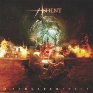 Ashent - Deconstructive CD (album) cover