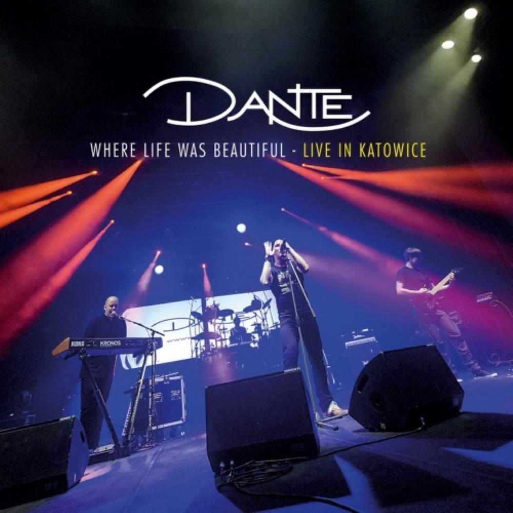 Where Life Was Beautiful by DANTE album cover