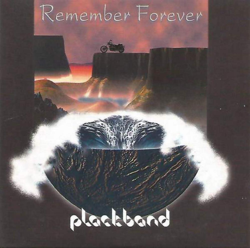 Remember Forever by PLACKBAND album cover