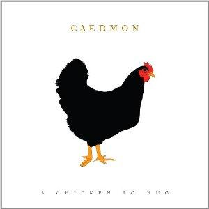 A chicken to hug by CAEDMON album cover