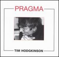 Tim Hodgkinson Pragma album cover