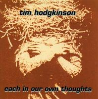 Tim Hodgkinson Each In Our Own Thoughts album cover