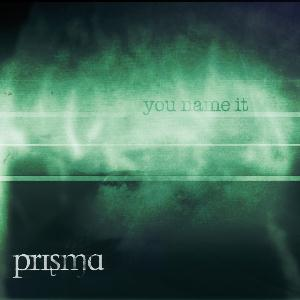 Prisma - You Name It CD (album) cover