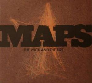 Maps The Wick and the Fire album cover