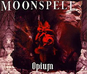 Moonspell Opium album cover