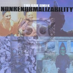 The Gak Omek - Nonrenormalizability CD (album) cover