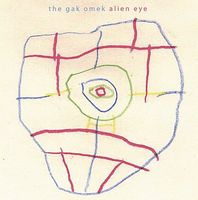 The Gak Omek Alien Eye album cover