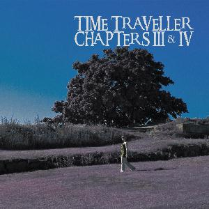 Time Traveller - Chapters III & IV CD (album) cover