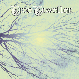 Time Traveller - Chapters I & II CD (album) cover