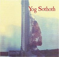 Yog Sothoth by YOG SOTHOTH album cover