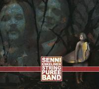 Senni Eskelinen & Stringpur�e Band by STRINGPUR�E BAND album cover