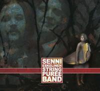Senni Eskelinen & Stringpurée Band by STRINGPURÉE BAND album cover