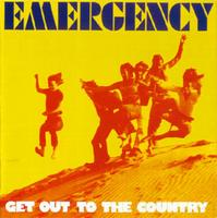 Emergency - Get Out To The Country CD (album) cover
