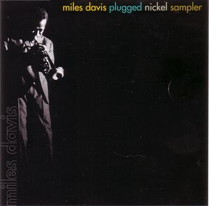 Miles Davis - Plugged Nickel Sampler CD (album) cover