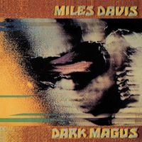 Miles Davis Dark Magus album cover