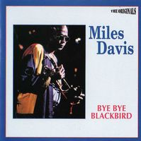 Miles Davis - Bye Bye Blackbird CD (album) cover