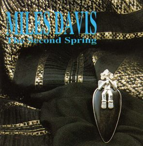 Miles Davis The Second Spring album cover