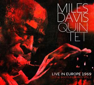 Miles Davis Miles Davis Quintet: Live in Europe 1969 (The Bootleg Series Vol. 2) album cover