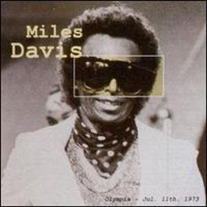 Miles Davis - Olympia - Jul. 11th, 1973 CD (album) cover