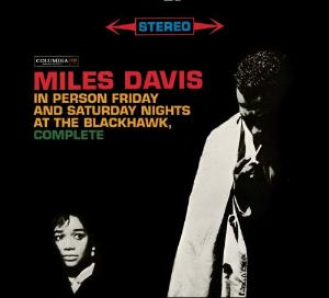Miles Davis In Person Friday and Saturday Nights at the Blackhawk, Complete album cover