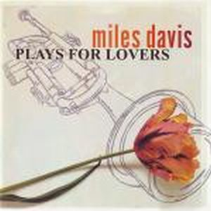 Miles Davis Plays For Lovers album cover