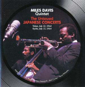 Miles Davis Miles Davis Quintet - The Unissued Japanese Concerts album cover