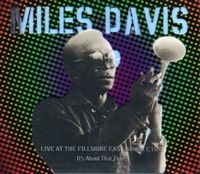 Miles Davis It's About that Time: Live at the Fillmore East, March 7, 1970 album cover