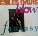 Miles Davis Blow / Fantasy album cover