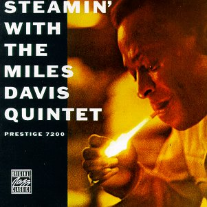 Miles Davis The Miles Davis Quintet: Steamin' album cover