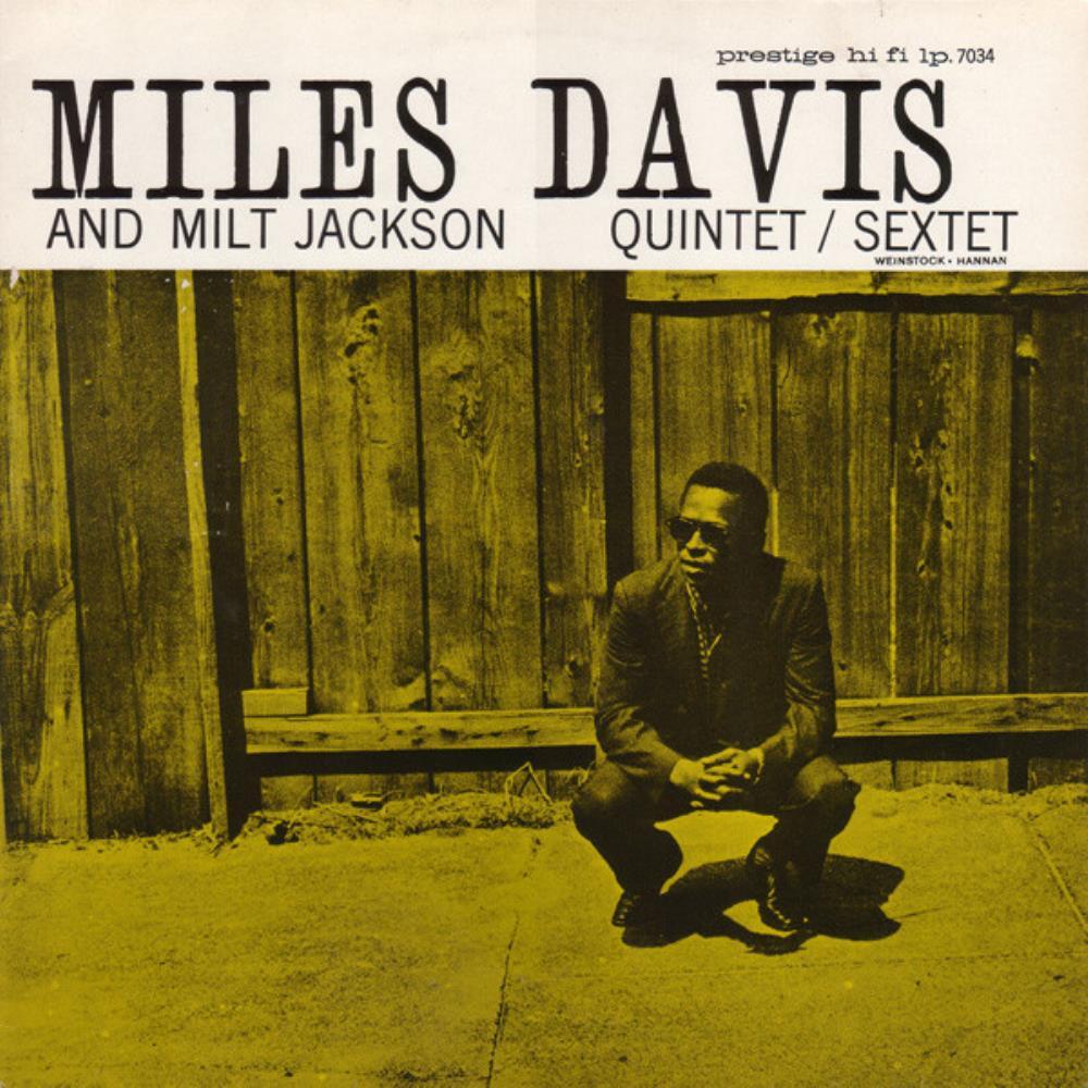 Miles Davis And Milt Jackson  [Aka: Quintet/Sextet] by DAVIS, MILES album cover