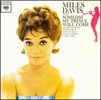 Miles Davis - Someday My Prince Will Come CD (album) cover