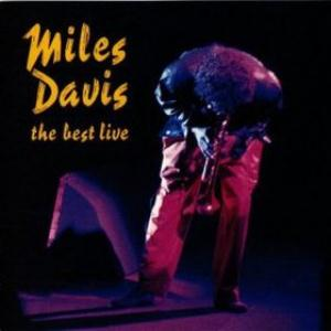 Miles Davis The Best Live album cover