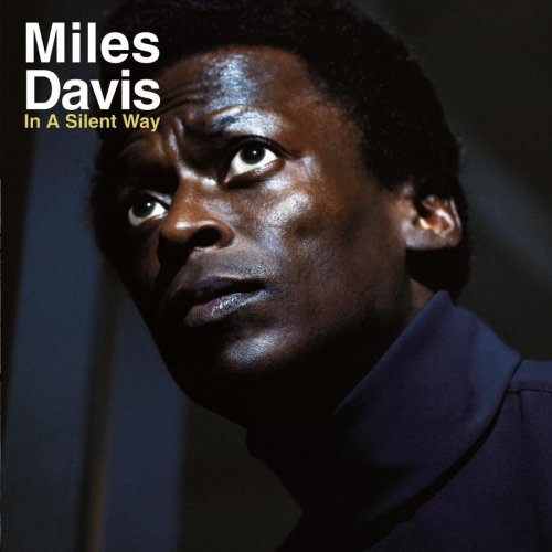 In A Silent Way by DAVIS, MILES album cover
