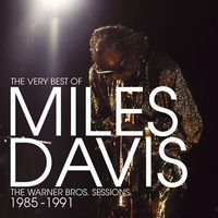 Miles Davis The Very Best Of Miles davis: The Warner Bros. Sessions 1985/ 1991 album cover