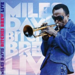 Miles Davis - Bitches Brew Live CD (album) cover