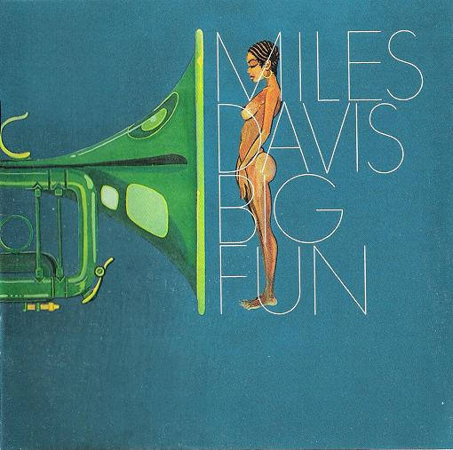 Miles Davis - Big Fun CD (album) cover
