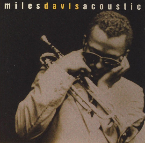 Miles Davis This Is Jazz: Miles Davis Acoustic album cover