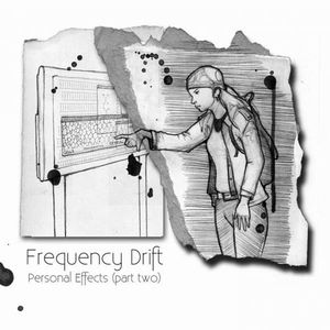 Personal Effects (Part Two) by FREQUENCY DRIFT album cover