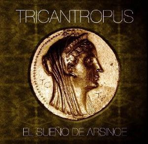 El Sueño De Arsinoe by TRICANTROPUS album cover