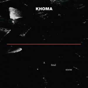 A Final Storm by KHOMA album cover